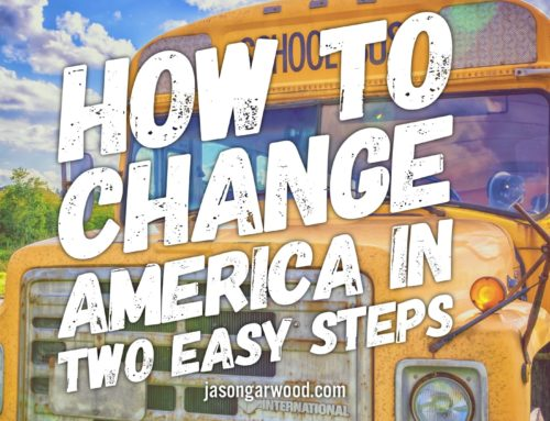 How to Change America in Two Easy Steps