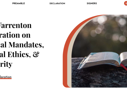 FOR IMMEDIATE RELEASE: THE WARRENTON DECLARATION ON MEDICAL MANDATES, BIBLICAL ETHICS, AND AUTHORITY